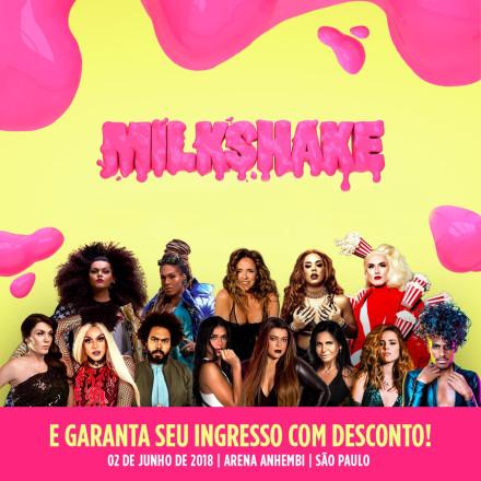 Milkshake Festival Brasil 2018