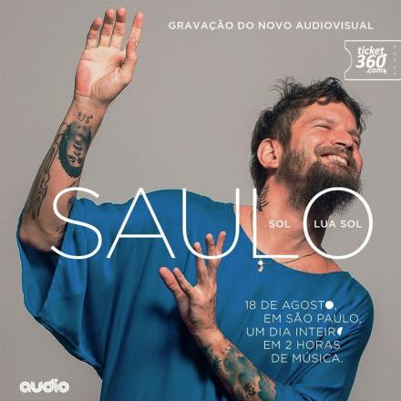 Saulo grava novo DVD 'Sol, Lua, Sol' na Audio, em São Paulo