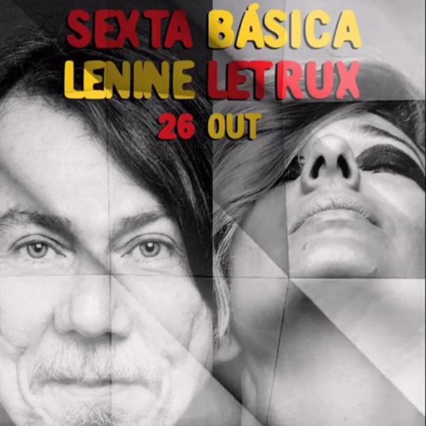 Sexta Básica apresenta Lenine, Letrux e Luedji Luna no mesmo palco
