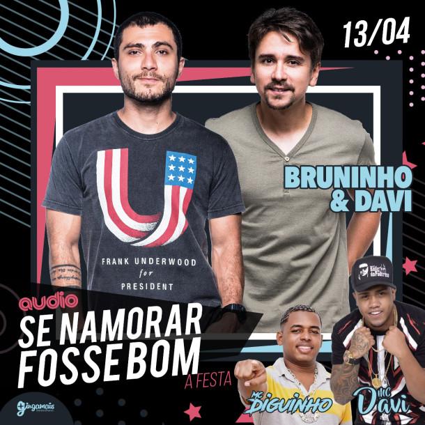 Bruninho & Davi retornam à Audio com a festa 'Se Namorar Fosse Bom'