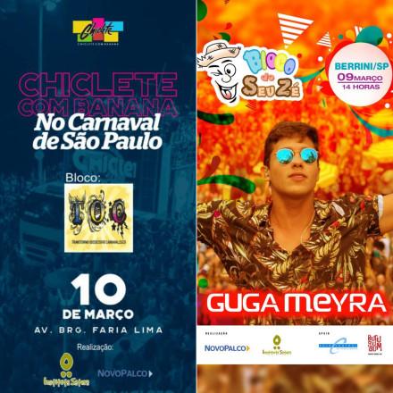 Chiclete com Banana e Guga Meyra animam o Pós Carnaval de São Paulo.